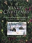 A Yankee Christmas: Feasts, Treats, C...