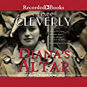 Diana's Altar Audiobook by Barbara Cleverly Narrated by Steven Crossley