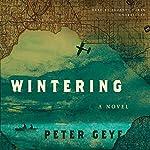 Wintering | Peter Geye