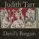 Devil's Bargain (       UNABRIDGED) by Judith Tarr Narrated by Ralph Lister