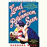 Land of the Afternoon Sun | Barbara Wood