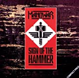 Sign Of The Hammer by Manowar (2008-06-10)