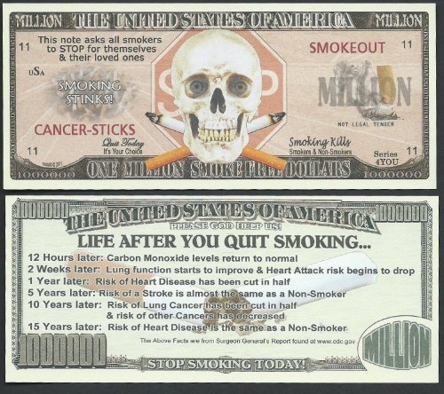 Stop Smoking Awareness Novelty $Million Dollar Bill Collectible