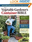 The Vegetable Gardener's Container Bi...