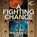 A Fighting Chance: Legion of the Damned, Book 9 (       UNABRIDGED) by William C. Dietz Narrated by Donald Corren