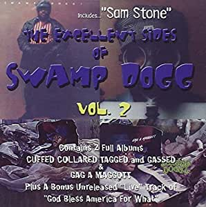 Swamp Dogg - Cuffed, Collared And Tagged/Doing A Party Tonite