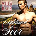 Highland Seer: Highland Talents, Book 2 (       UNABRIDGED) by Willa Blair Narrated by Derek Perkins