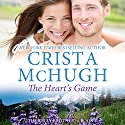 The Heart's Game: The Kelly Brothers, Book 4 (       UNABRIDGED) by Crista McHugh Narrated by Therese Plummer