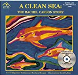 A Clean Sea: The Rachel Carson Story