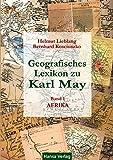 Geografisches Lexikon zu Karl May: Band I. Afrika