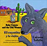 Baby Coyote and the Old Woman / El Coyotito y la Viejita