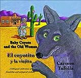 Baby Coyote and the Old Woman / El Coyotito y la Viejita