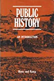 img - for Public History: An Introduction book / textbook / text book