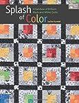 Splash of Color: A Rainbow of Brillia...
