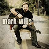 Crazy White Boy - Mark Wills