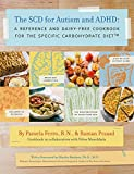 img - for The SCD for Autism and ADHD: A Reference and Dairy-Free Cookbook for the Specific Carbohydrate Diet book / textbook / text book