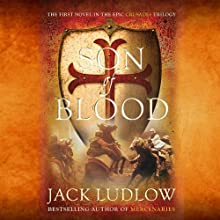 Son of Blood: Book 1, The Crusades Trilogy (       UNABRIDGED) by Jack Ludlow Narrated by Jonathan Keeble