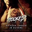 Hooked: A Bad Boy MMA Romance Audiobook by Natasha Tanner, JB Duvane Narrated by Logan McAllister