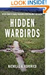 Hidden Warbirds: The Epic Stories of...