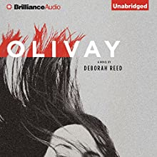 Olivay (       UNABRIDGED) by Deborah Reed Narrated by Angela Dawe