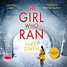The Girl Who Ran: Project Trilogy, Book 3 Audiobook by Nikki Owen Narrated by Yolanda Kettle