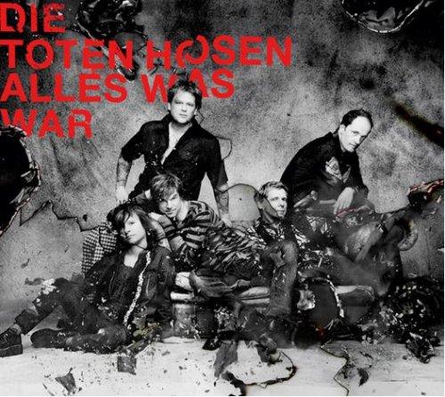 Die Toten Hosen - Alles was war - Zortam Music