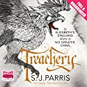 Treachery Audiobook by S. J. Parris Narrated by Laurence Kennedy