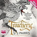 Treachery | S. J. Parris