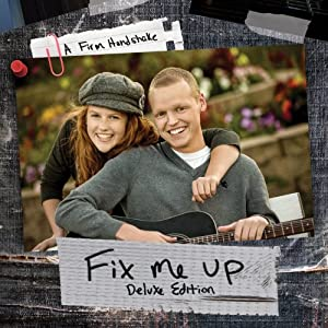 Fix Me Up (Deluxe Edition) (CD+DVD)