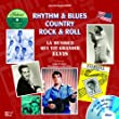 Rythm & Blues Country Rock & Roll : La Musique vit grandir Elvis (1CD audio)