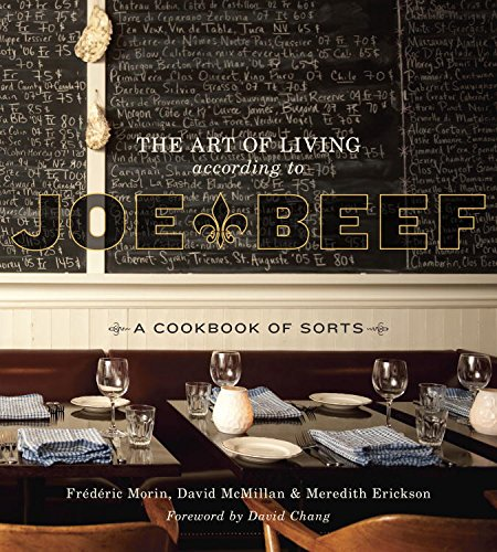 the-art-of-living-according-to-joe-beef-a-cookbook-of-sorts