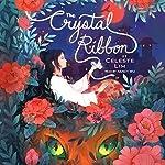 The Crystal Ribbon | Celeste Lim