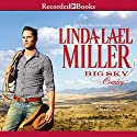 Big Sky Country Audiobook by Linda Lael Miller Narrated by Jack Garrett