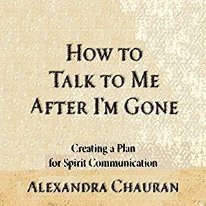 How to Talk to Me after I'm Gone Audiobook