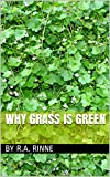 img - for Why Grass Is Green book / textbook / text book