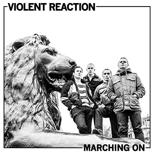 Violent Reaction-Marching On-WEB-2015-COURAGE Download
