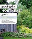 img - for Growing the Northeast Garden book / textbook / text book