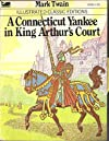 A Connecticut Yankee in King Arthur 's Court (Great Illustrated Classics)