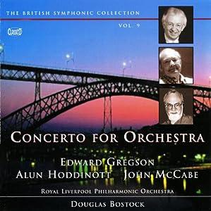 Gregson; Hoddinott; McCabe - Concertos for Orchestra