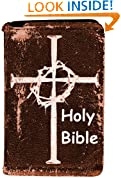 The Kindle Bible - The Holy Bible Formatted for the Amazon Kindle With Illustrations [Illustrated]