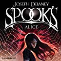 Spook's: Alice: Wardstone Chronicles 12 Audiobook by Joseph Delaney Narrated by Annie Hemingway