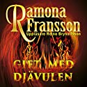 Gift med djävulen [Married to the Devil] Audiobook by Ramona Fransson Narrated by Reine Brynolfsson