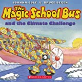 img - for The Magic School Bus: Climate Challenge book / textbook / text book