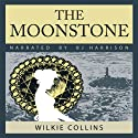 The Moonstone (       UNABRIDGED) by Wilkie Collins Narrated by B. J. Harrison