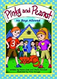 Pinky and Peanut: No Boys Allowed [Paperback]