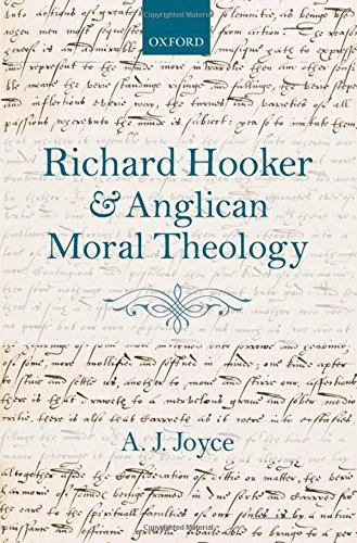 richard-hooker-and-anglican-moral-theology-by-aj-joyce-2012-02-23