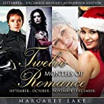 Twelve Months of Romance (September, October, November, December): Twelve Months of Romance Boxed Set, Book 3   Margaret Lake