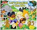Fisher-Price Little People: Let's Imagine at the Zoo (Lift-the-Flap)