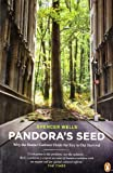 img - for Pandora's Seed: Why the Hunter-Gatherer Holds the Key to Our Survival (Penguin Press Science) book / textbook / text book