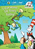 I Can Name 50 Trees Today!: All About Trees (Cat in the Hat's Learning Library) (0375822771) by Worth, Bonnie